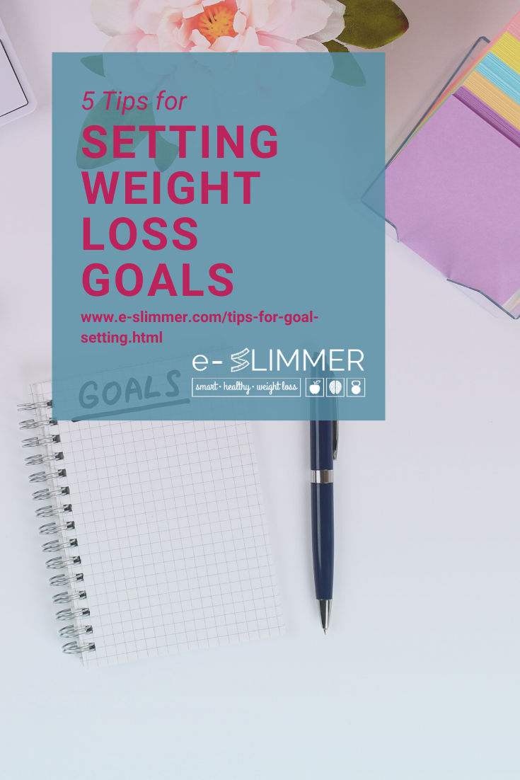 If you want to lose weight it's really important you set the right goals. Here are 5 tips to help you...